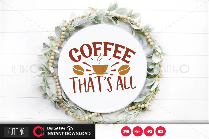 coffee-thats-all-svg