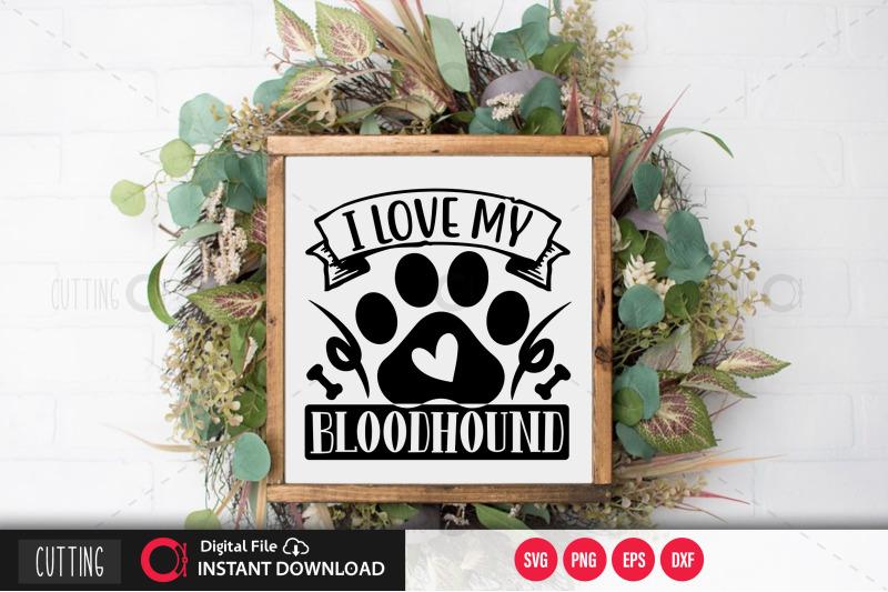 i-love-my-bloodhound-svg