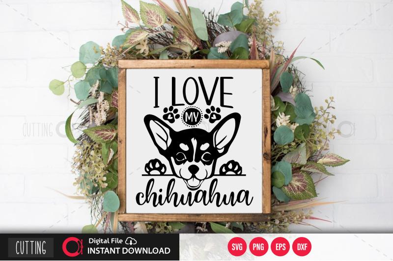 i-love-my-chihuahua-svg