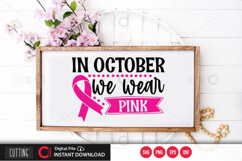 in-october-we-wear-pink-svg