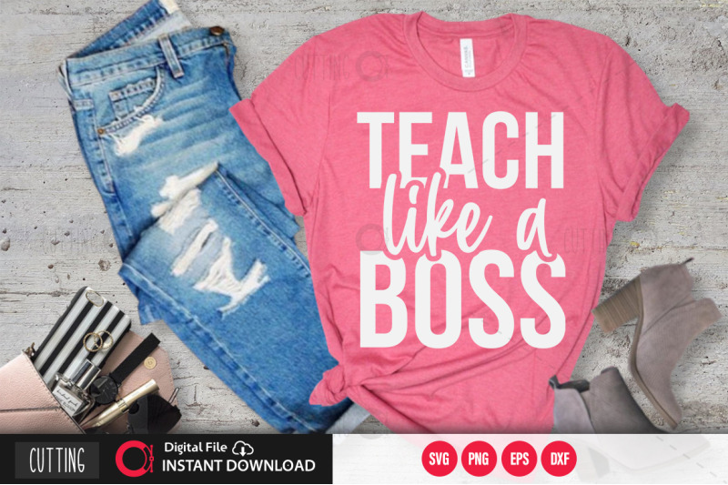 teach-like-a-boss-2-svg