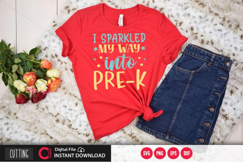 i-sparkled-my-way-into-pre-k-1-svg