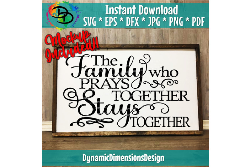 family-who-prays-stays-together-svg-faith-svg-inspirational-svg-blessed-svg-svg-inspirational-quotes-believe-svg-christian-svg