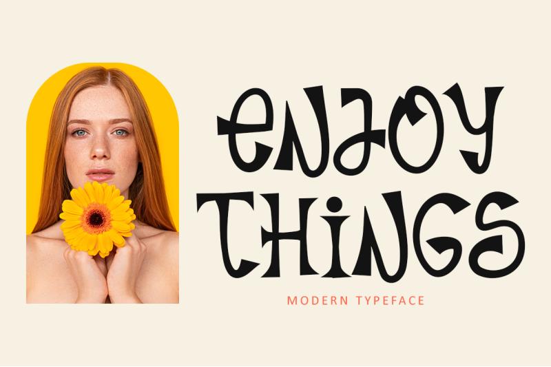 enjoy-things-modern-typeface