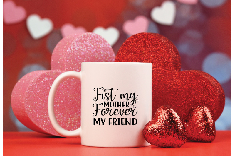 fist-my-mother-forever-my-friend-svg-crafts