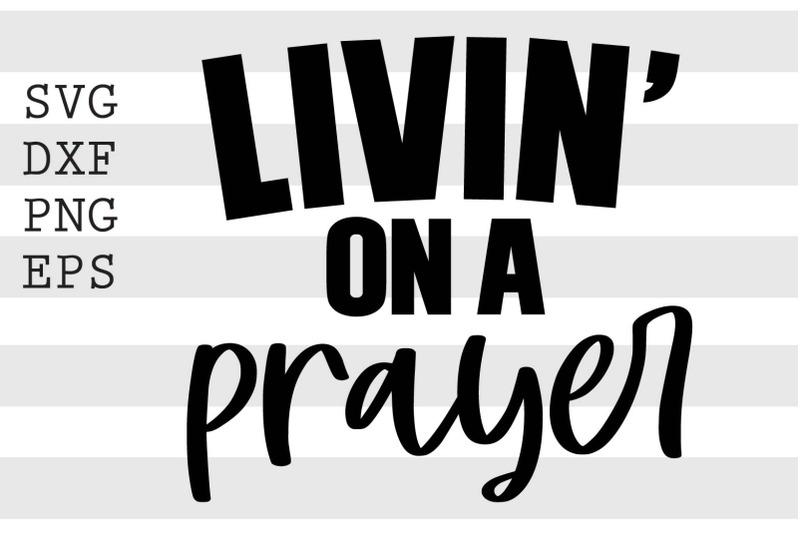 livin-on-a-prayer-svg