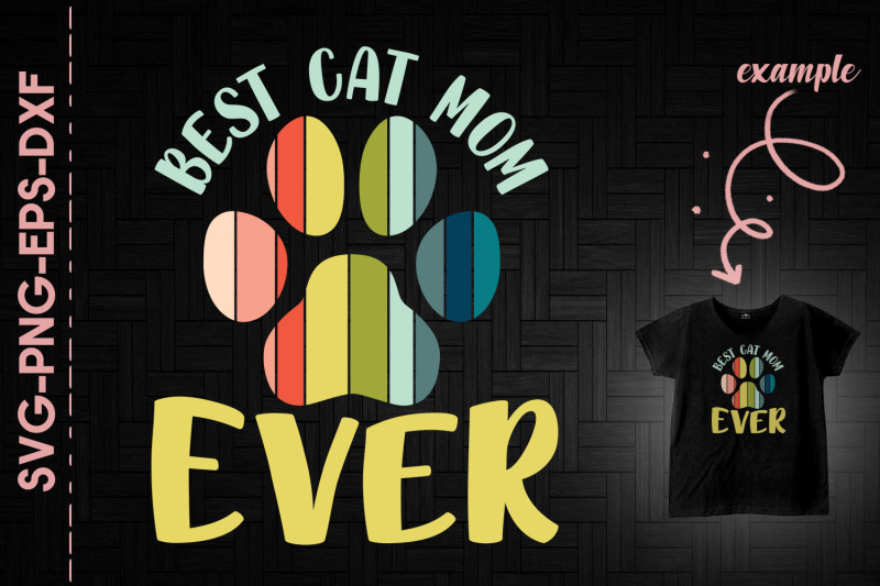 best-cat-mom-ever-mother-039-s-day-gift