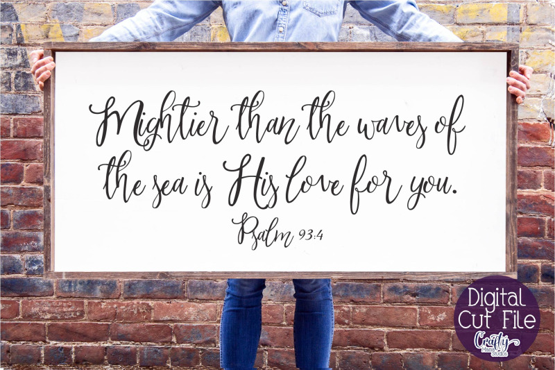 christian-svg-farmhouse-mightier-than-the-waves-psalm-93