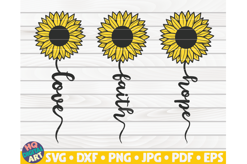 love-faith-hope-svg-sunflower-sign-svg
