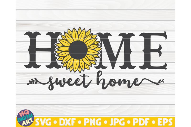 home-sweet-home-svg-sunflower-sign-svg