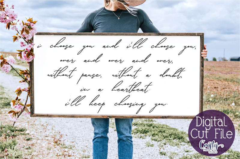 love-svg-quote-farmhouse-svg-home-sign-i-choose-you