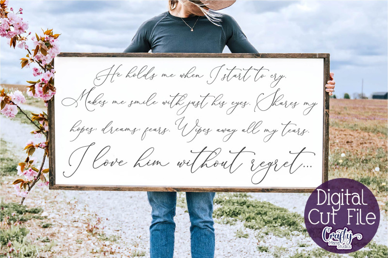 farmhouse-svg-home-sign-love-svg-i-love-him-without-regret