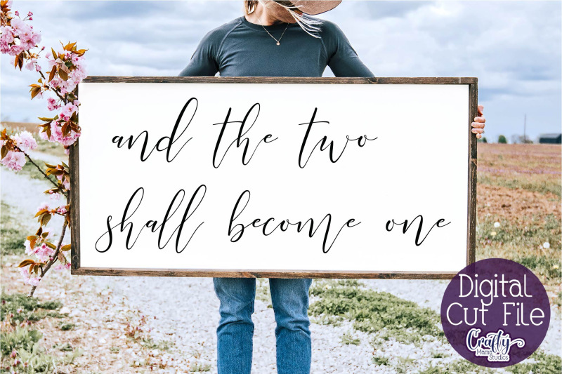 farmhouse-svg-home-sign-love-quote-two-shall-become-one