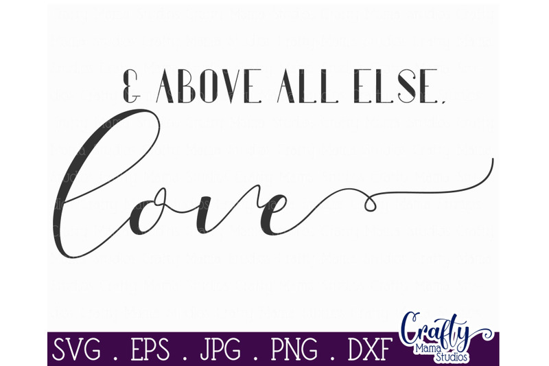 farmhouse-svg-home-sign-love-quote-above-all-else-love