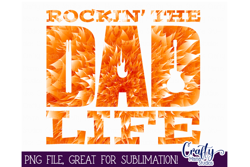 dad-sublimation-dad-life-png-rockin-the-dad-life-father-039-s