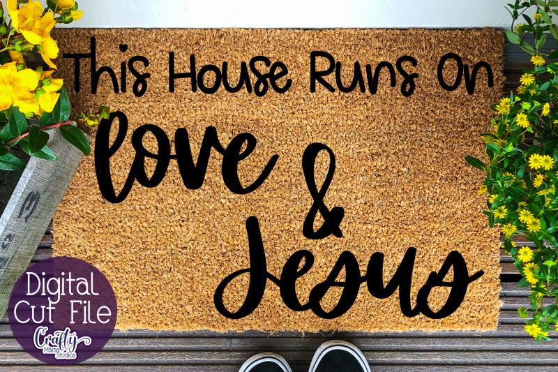 love-and-jesus-doormat-this-house-runs-svg-jesus-svg-file
