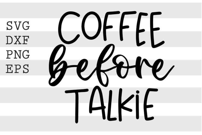 coffee-before-talkie-svg