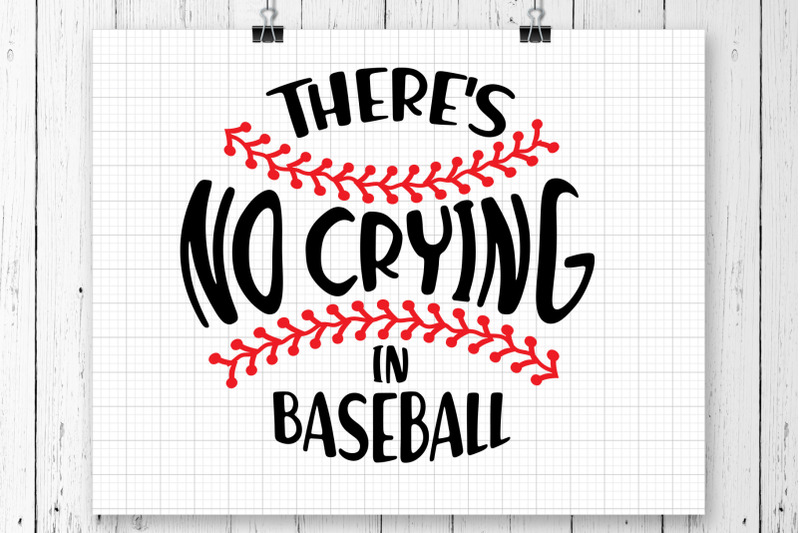 there-039-s-no-crying-in-svg-printable