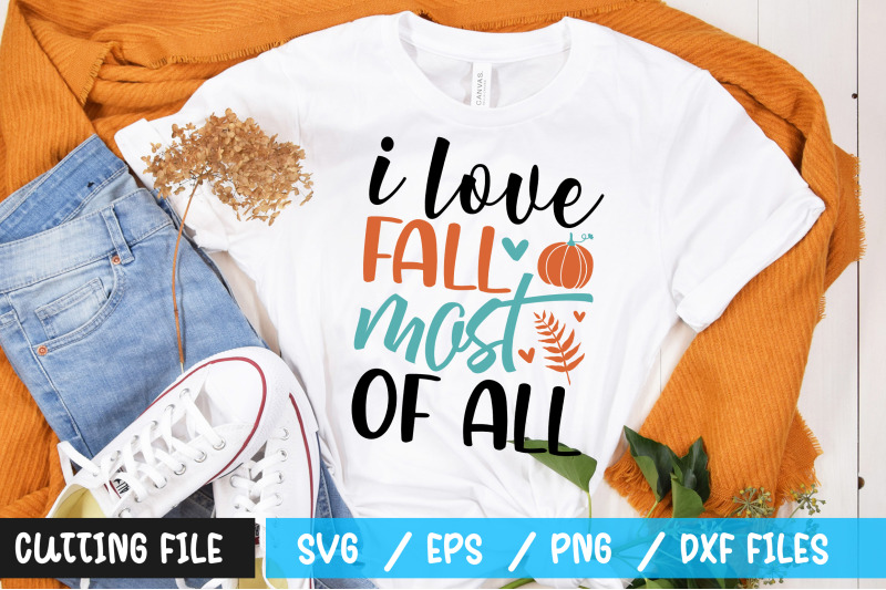 i-love-fall-most-of-all-1-svg
