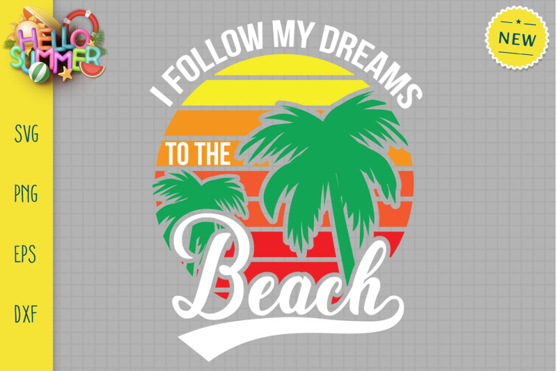 i-follow-my-dreams-to-the-beach-svg-summer-sunrise-svg