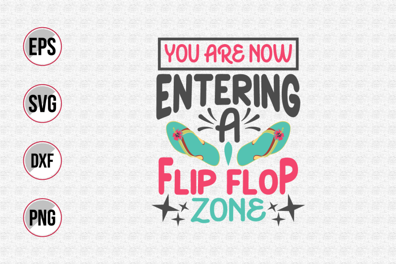 you-are-now-entering-a-flip-flop-zone