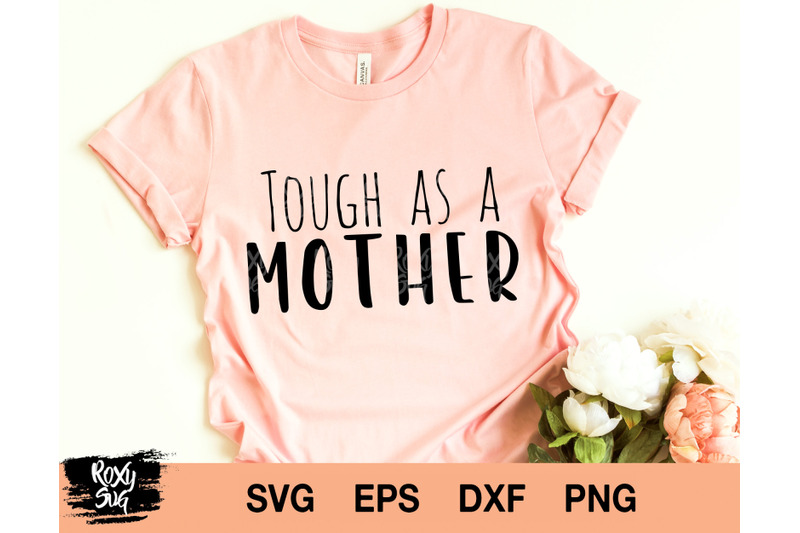 tough-as-a-mother-svg