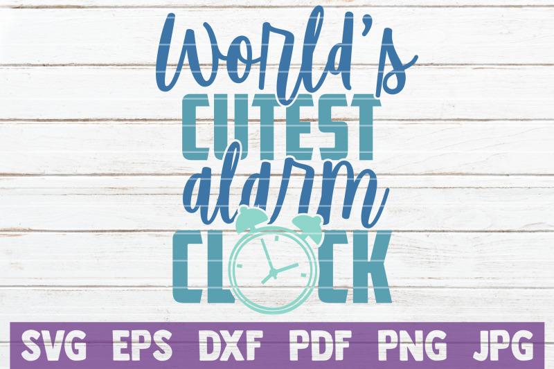 world-039-s-cutest-alarm-clock-svg-cut-file