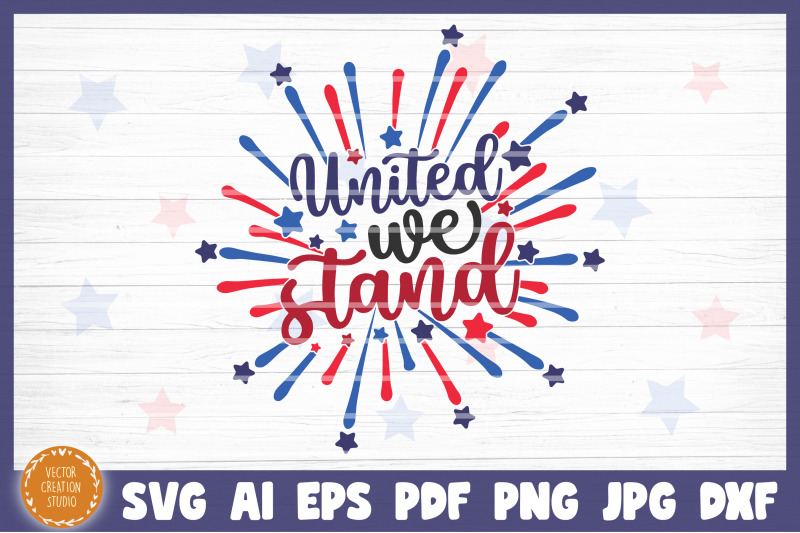 united-we-stand-4th-of-july-independence-day-svg-cricut