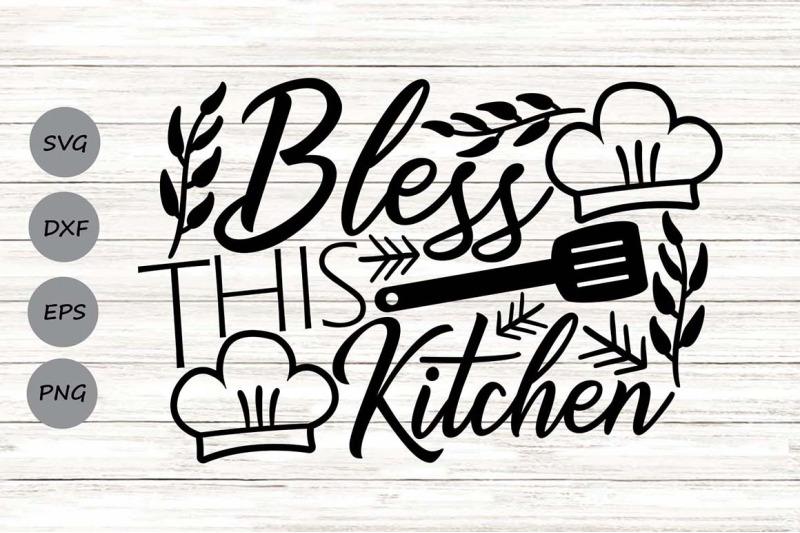 bless-this-kitchen-svg-kitchen-svg-farmhouse-svg-kitchen-quotes-svg