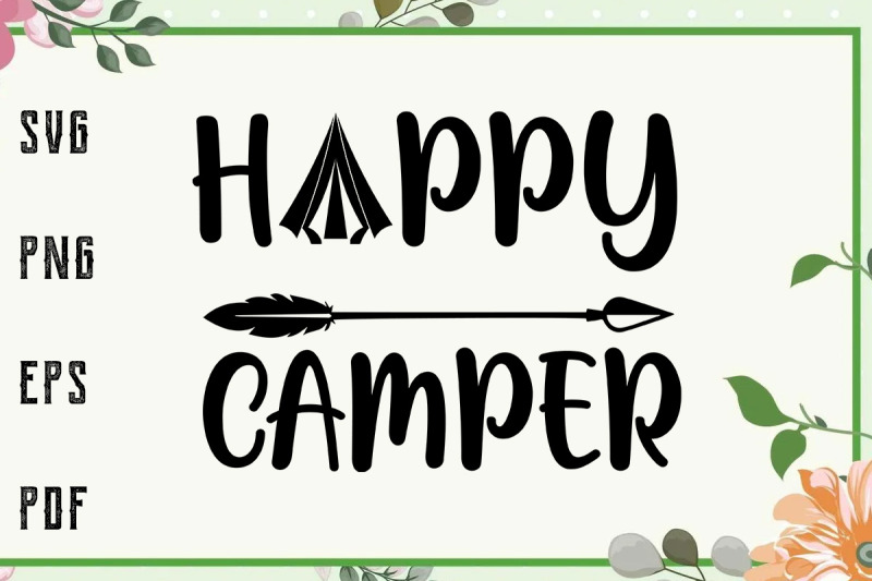 happy-camper-svg-file-for-cricut-for-silhouette-cut-file-dxf-png