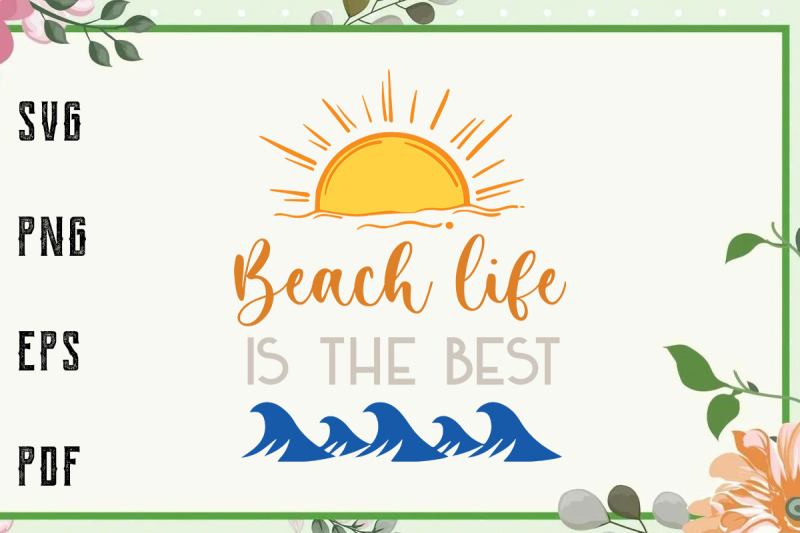 beach-life-is-the-best-life-summer-vacation-svg-file-for-cricut-for