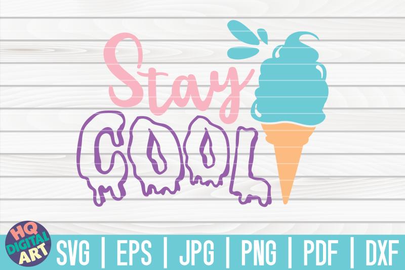 stay-cool-svg-ice-cream-svg