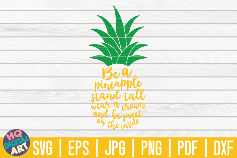 be-a-pineapple-svg-pineapple-svg