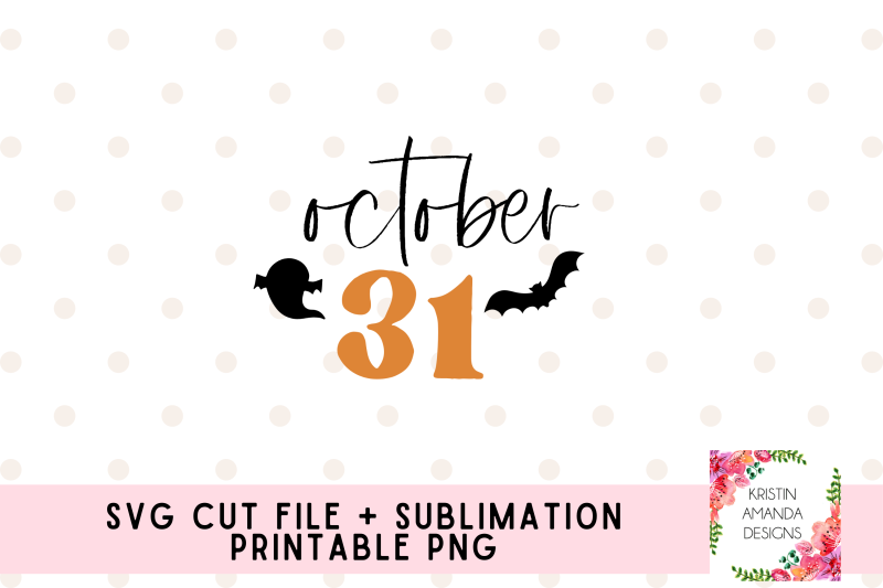 october-31-halloween-svg-and-sublimation-png