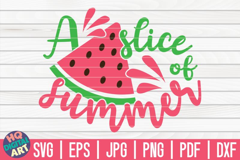 a-slice-of-summer-svg-watermelon-svg