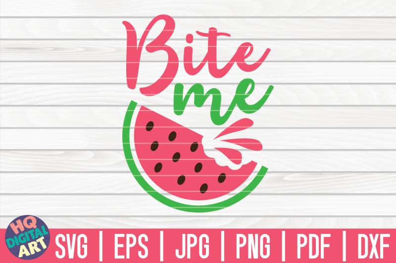 bite-me-svg-watermelon-svg