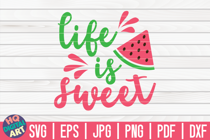 life-is-sweet-svg-watermelon-svg