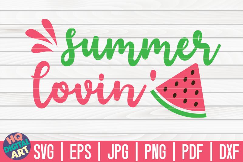 summer-loving-svg-watermelon-svg