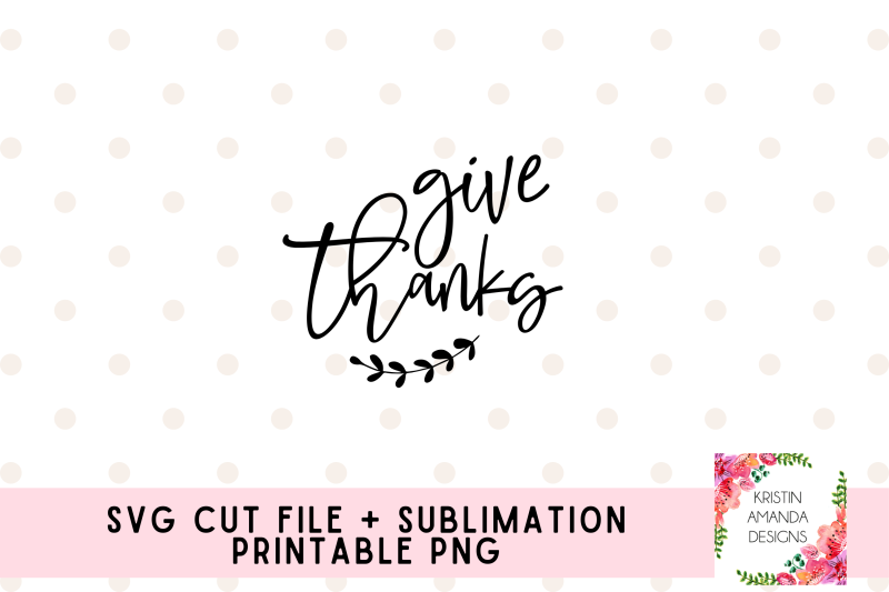 give-thanks-fall-thanksgiving-svg-cut-file-printable-png-sublimation