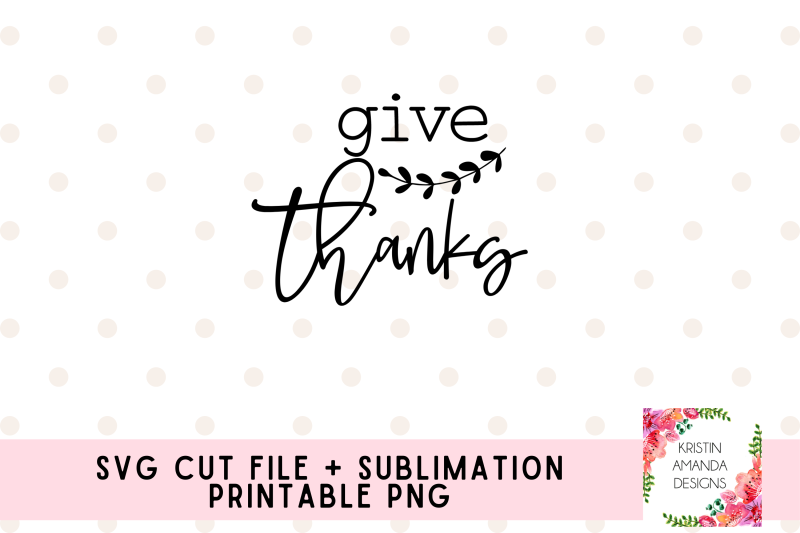 give-thanks-svg-cut-file-and-printable-png