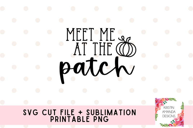 meet-me-at-the-patch-fall-svg-cut-file-png