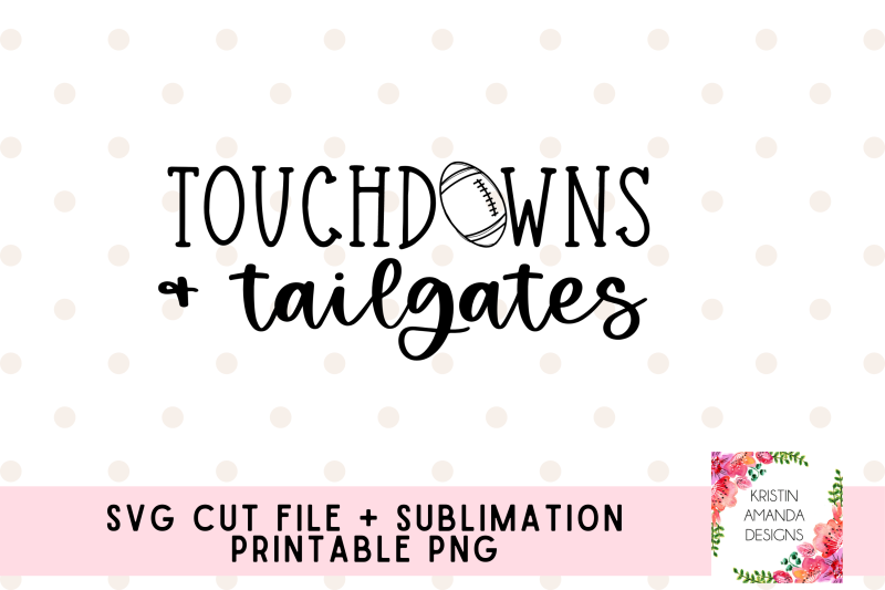 touchdowns-and-tailgates-fall-football-svg-png