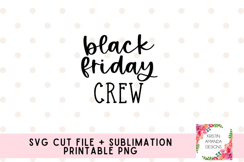 black-friday-crew-svg-cut-file-png