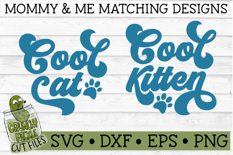cool-cat-amp-cool-kitten-matching-mommy-amp-me-svg-cut-files