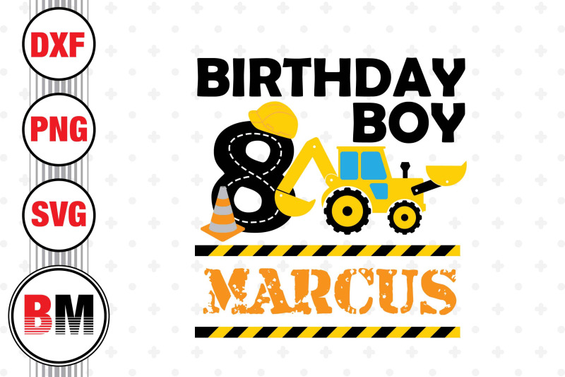 8th-birthday-construction-svg-png-dxf-files