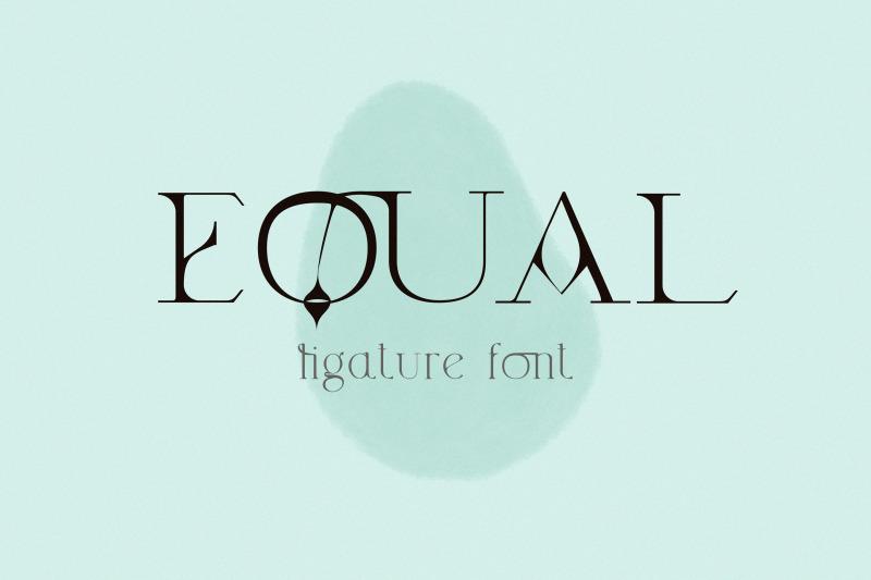 equal-ligature-modern-font