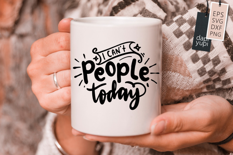 i-can-039-t-people-today-svg-anti-social-quotes