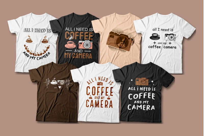 all-i-need-is-coffee-and-my-camera-t-shirt-designs-bundle