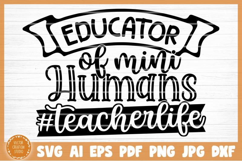 educator-of-mini-humans-svg-cut-file