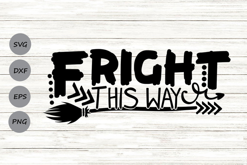 fright-this-way-svg-halloween-svg-halloween-witch-svg-witch-broom